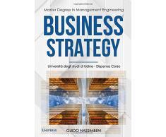 Business Strategy: Dispensa Corso di Studio