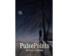Pulse Points by Barbara Valletto (2015-10-05)
