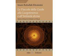 La fiaccola della guida alla luogotenenza e all'intimità divine-Misbah ul-Hidayah ila'l-Khilafah wa'l-Wilayah