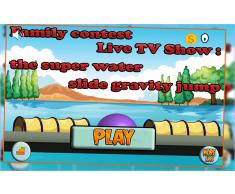 Family Contest Live TV Show : il super salto scivolo d'acqua a gravità - gold edition