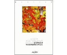 Habitat. Guida all'impiego delle piante ornamentali