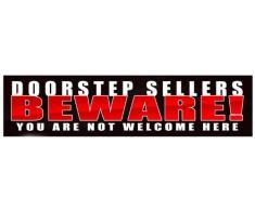 Venditori 'DOORSTEP BEWARE non si WELCOME HERE'n. freddo e la Telefonata, motivo: Cartello per porta, 21 cm x 5 cm), compatibile anche con la Buca per lettere a), non permanente.
