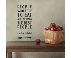 "Julia Child ""People who love to eat..."" adesivo da parete Vinyl Wall Stickers Decals"