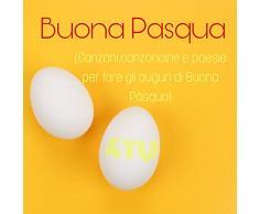 Buona Pasqua e Buona Pasquetta (Auguri di buona Pasqua divertenti)