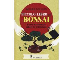 Piccolo libro dei bonsai. Ediz. a colori