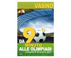 Da 90° Minuto alle Olimpiadi eBook - Gianni Vasino
