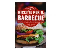Ricette per il barbecue - Judith Fertig,Karen Adler