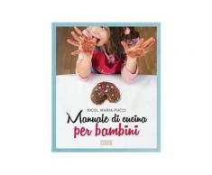 Manuale di cucina per bambini eBook - Nicol Maria Pucci