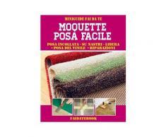 Moquette posa facile eBook - Valerio Poggi