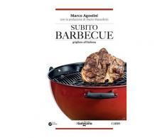 Subito barbecue - Marco Agostini