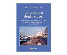 La crociera degli amori eBook - Maria Fontana Cito