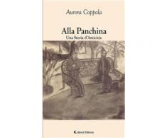 Alla Panchina Una Storia d'Amicizia eBook - Aurora Coppola