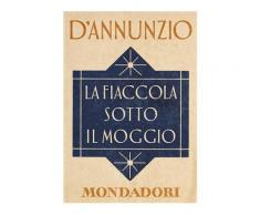 La fiaccola sotto il moggio (e-Meridiani Mondadori) eBook - Annamaria