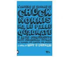 L'albero di Natale di Chuck Norris ha le palle quadrate eBook - Mist