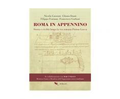 Roma in Appennino eBook - Nicola Cassone,Filippo Fontana,Chiara Dazzi
