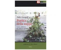 Poetica della zappa - Pablo Georgieff