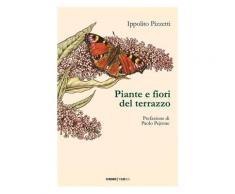 Piante e fiori del terrazzo - Ippolito Pizzetti