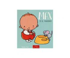 Max e il vasino - Pauline Oud