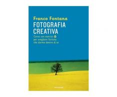 Fotografia creativa eBook - Franco Fontana