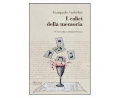 I calici della memoria. Il vino nella tradizione ebraica - Gianpaolo