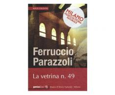Vetrina n° 9 - Ferruccio Parazzoli