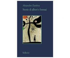 Storie di alberi e bonsai eBook - Alejandro Zambra