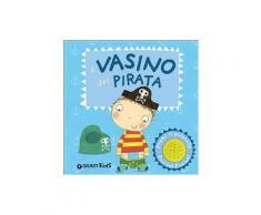 Il vasino del pirata. Pirata e principessa - Andrea Pinnington