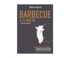 Barbecue & plancha - Stéphane Reynaud