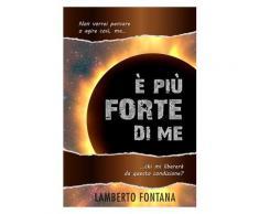 È più forte di me eBook - Lamberto Fontana