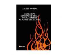 I racconti scandalosi della nonna intorno al fuoco del camino eBook -