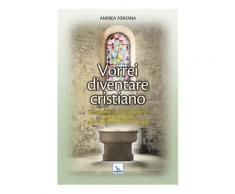 Catecumenato per adulti Vol. 3 - Andrea Fontana