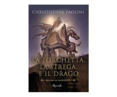 La forchetta, la strega, e il drago eBook - Christopher Paolini