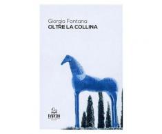 Oltre la collina eBook - Giorgio Fontana