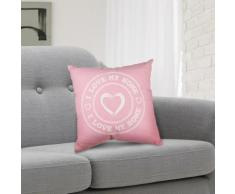 Cuscino decorativo rosa I Love My Home